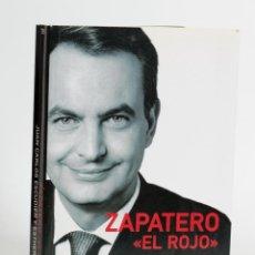 Libros de segunda mano: ZAPATERO EL ROJO. Lote 195223218