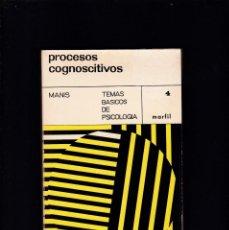 Libros de segunda mano: PROCESOS COGNITIVOS - MELVIN MANIS - EDITORIAL MARFIL 1967. Lote 195223720