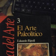 Libros de segunda mano: EL ARTE PALEOLÍTICO. HISTORIA DEL ARTE DE HISTORIA 16. Nº 3 (MADRID, 1989). Lote 195227042