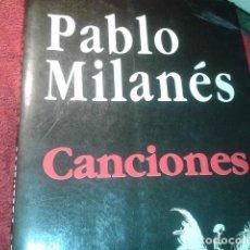 Libros de segunda mano: PABLO MILANES CANCIONES . Lote 195227752