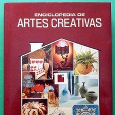 Libros de segunda mano: ENCICLOPEDIA DE ARTES CREATIVAS, Nº 5 - VV. AA. - MAS IVARS EDITORES - 1982 - VER INDICE - NUEVO. Lote 195229656