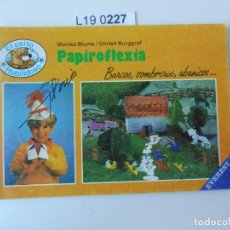 Libros de segunda mano: EL OSITO HABILIDOSO.PAPIROFLEXIA . EDITADO EN 1988. Lote 195231298