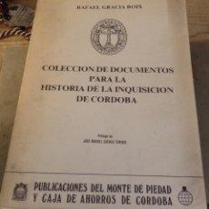 Libros de segunda mano: GRACIA BOIX, RAFAEL. COLECCIÓN DE DOCUMENTOS PARA LA HISTORIA DE LA INQUISICIÓN DE CÓRDOBA. Lote 195231947