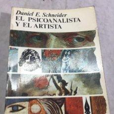 Libros de segunda mano: EL PSICOANALISTA Y EL ARTISTA DANIEL SCHNEIDER, FONDO DE CULTURA ECONÓMICA 1974. Lote 195236891