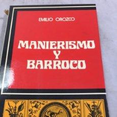 Libros de segunda mano: MANIERISMO Y BARROCO EMILIO OROZCO CÁTEDRA, 1975. Lote 195237287