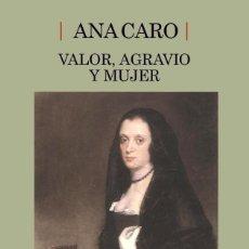 Libros de segunda mano: VALOR, AGRAVIO Y MUJER. Lote 195238150