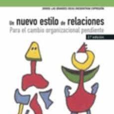 Libros de segunda mano: UN NUEVO ESTILO DE RELACIONES. Lote 195240130