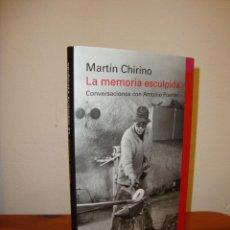 Libros de segunda mano: LA MEMORIA ESCULPIDA - MARTÍN CHIRINO - GALAXIA GUTENBERG, MUY BUEN ESTADO. Lote 195240578