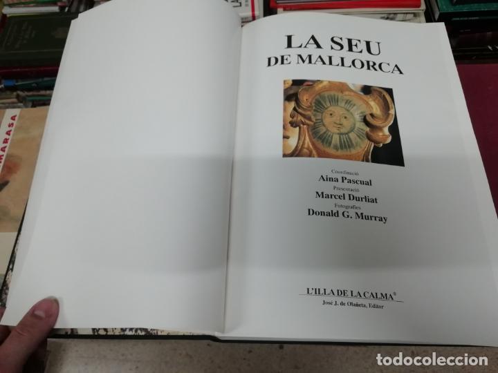 Libros de segunda mano: LA SEU DE MALLORCA. AINA PASCUAL. MARCEL DURLIAT. 1ª EDICIÓ 1995. OLAÑETA. HISTÒRIA , ARQUITECTURA - Foto 4 - 195240648