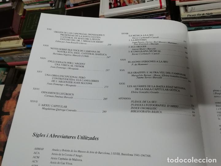 Libros de segunda mano: LA SEU DE MALLORCA. AINA PASCUAL. MARCEL DURLIAT. 1ª EDICIÓ 1995. OLAÑETA. HISTÒRIA , ARQUITECTURA - Foto 6 - 195240648
