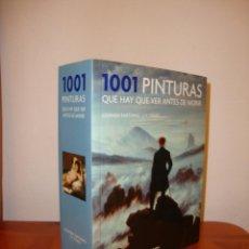 Libros de segunda mano: 1001 PINTURAS QUE HAY QUE VER ANTES DE MORIR - STEPHEN FARTHING, J. F. YVARS - EXCELENTE ESTADO. Lote 195240876