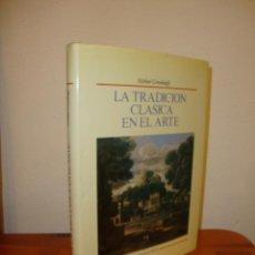 Libros de segunda mano: LA TRADICIÓN CLÁSICA EN EL ARTE - MICHAEL GREENHALGH - HERMANN BLUME, MUY BUEN ESTADO. Lote 195241242