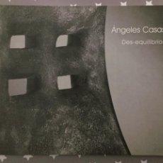Libros de segunda mano: ANGELES CASAS DES-EQUILIBRIOS. Lote 195243111