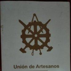 Libros de segunda mano: UNIÓN DE ARTESANOS, SANTIAGO DE COMPOSTELA 1926-2003. Lote 195244123