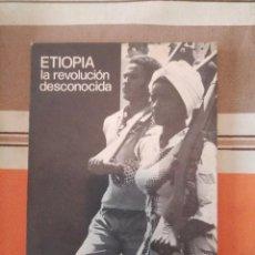 Libros de segunda mano: ETIOPIA - LA REVOLUCION DESCONOCIDA. Lote 195245192
