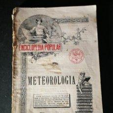 Libros de segunda mano: ENCICLOPEDIA POPULAR METEOROLOGÍA NUMERO 18 CASA EDITORIAL SOPENA. Lote 195256057
