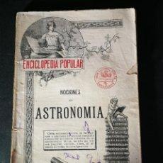 Libros de segunda mano: ENCICLOPEDIA POPULAR NOCIONES DE ASTRONOMÍA NUMERO 15 CASA EDITORIAL SOPENA. Lote 195256385