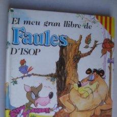 Libros de segunda mano: EL MEU GRAN LLIBRE DE FAULES D'ISOP (SUSAETA, 1982). CATALÀ. IL·LUSTRACIONS ARIZA. ESOPO. Lote 195256451