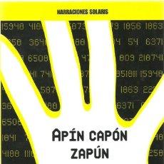 Libros de segunda mano: APÍN CAPÓN ZAPÚN AMANICANO 1134 - PERE ROIG Y JORDI FONT - OCTAEDRO. Lote 195260595