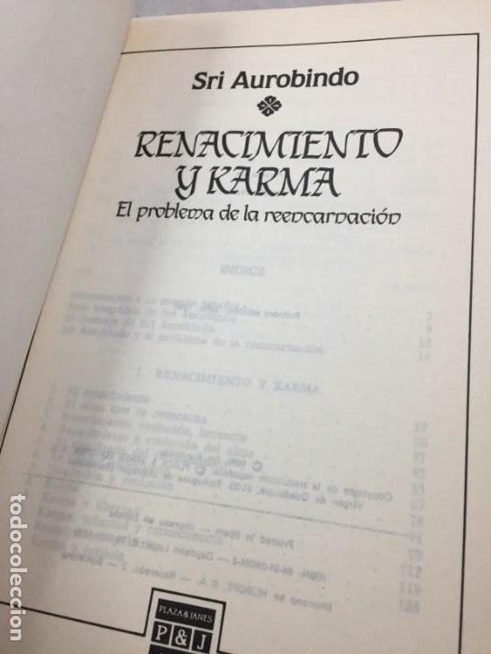 Libros de segunda mano: Renacimiento y Karma. El problema de la reencarnacion Plaza y Janés 1989 Sri Aurobindo - Foto 3 - 195262453