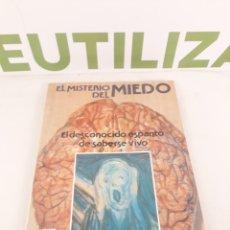 Libros de segunda mano: EL MISTERIO DEL MIEDO.EL DESCONOCIDO ESPANTO DE SABERSE VIVO.MANUEL FIGUEROA.. Lote 195267413