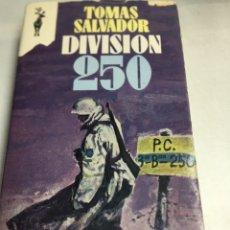 Libros de segunda mano: LIBRO - DIVISION 250 - TOMAS SALVADOR. Lote 195266092