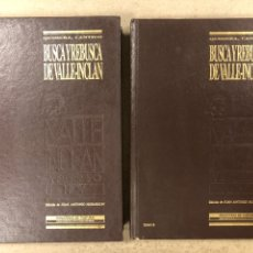 Libros de segunda mano: QUIMERA, CÁNTICO, BUSCA Y REBUSCA DE VALLE-INCLÁN.. JUAN ANTONIO HORMIGÓN. 2 TOMOS. TAPAS DURAS. Lote 195267965