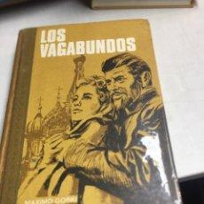 Libros de segunda mano: LIBRO - LOS VAGABUNDOS - MAXIMO GORKI. Lote 195270023