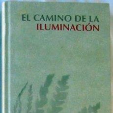 Libros de segunda mano: EL CAMINO DE LA ILUMINACIÓN - RBA 2007 - VER DESCRIPCIÓN. Lote 195274916