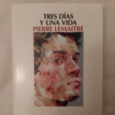 Libros de segunda mano: TRES DIAS Y UNA VIDA. Lote 195275285