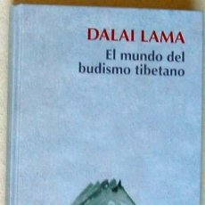 Libros de segunda mano: EL MUNDO DEL BUDISMO TIBETANO - DALAI LAMA - RBA 2007 - VER DESCRIPCIÓN. Lote 195275890