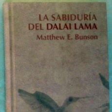Libros de segunda mano: LA SABIDURIA DEL DALAI LAMA - MATTHEW E. BUNSON - RBA 2007 - VER DESCRIPCIÓN. Lote 195276236