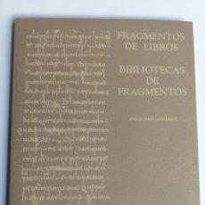 Libros de segunda mano: FRAGMENTOS DE LIBROS, BIBLIOTECAS DE FRAGMENTOS ENTORNO AL BEATO DEL A.H.P. DE ZAMORA. Lote 195276440