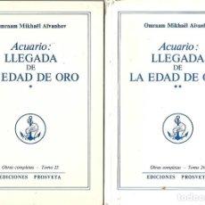 Libros de segunda mano: ACUARIO LLEGADA DE LA EDAD DE ORO TOMOS I Y II OMRAAM MIKHAEL AIVANHOV . Lote 195277491