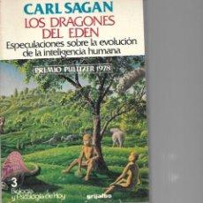 Libros de segunda mano: CARL SAGAN LOS LADRONES DEL EDEN ESPECULACIONES SOBREE LA EVOLUCION DE LA INTELIGENCIA HUMA. Lote 195278040