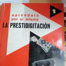 Libros de segunda mano: LA PRESTIDIGITACIÓN. Lote 195279337