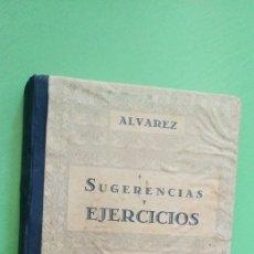 Libros de segunda mano: SUGERENCIAS Y EJERCICIOS. LIBRO DEL MAESTRO. Lote 195282307