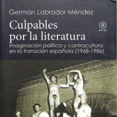 Libros de segunda mano: CULPABLES POR LA LITERATURA IMAGINACIÓN GERMÁN - EDICIONES AKAL HISTORIA CRÍTICA, 1. Lote 195283585