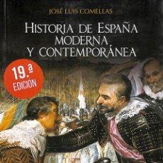 Libros de segunda mano: HISTORIA DE ESPAÑA MODERNA Y CONTEMPORÁNEA JOSÉ LUIS COMELLAS RIALP - HISTORIA Y BIOGRAFÍAS. Lote 195283588