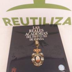 Libros de segunda mano: LAS REALES ACADEMIAS DEL INSTITUTO DE ESPAÑA.ALIANZA EDITORIAL.. Lote 195283732