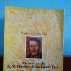 Libros de segunda mano: CÓRDOBA EN EL SIGLO XIX : MEMORIAS DE L. M. RAMIREZ DE LAS CASAS DEZA. Lote 195283925