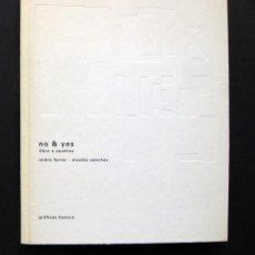 Libros de segunda mano: NO & YES LIBRO A CUADROS – ISIDRO FERRER / NICOLÁS SÁNCHEZ - 2003. Lote 195285063