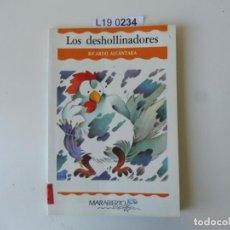 Libros de segunda mano: LOS DESHOLLINADORES.RICARDO ALCÁNTARA..1ª EDICIÓN 1988.. Lote 195285093