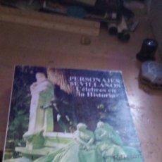 Libros de segunda mano: PERSONAJES SEVILLANOS CÉLEBRES DE LA HISTORIA. JOSE MARÍA DE MENA. J. RODRÍGUEZ CASTILLEJO, ESPAÑA,. Lote 195285275