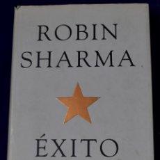 Libros de segunda mano: ÉXITO. UNA GUÍA EXTRAORDINARIA. SHARMA, ROBIN. Lote 195285320
