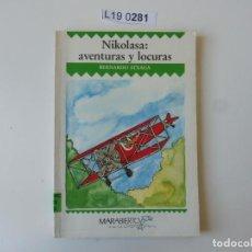 Libros de segunda mano: NIKOLASA: AVENTURAS Y LOCURAS..1ª EDICIÓN 1989.. Lote 195287783