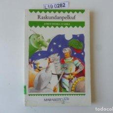 Libros de segunda mano: RASKUNDANPELKUF.1ª EDICIÓN 1988. Lote 195288088