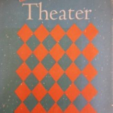 Libros de segunda mano: THEATER PICTORIAL: A HISTORY OF WORLD THEATER AS RECORDED IN DRAWINGS, PAINTINGS, ENGRAVINGS. Lote 195288361