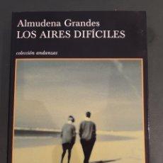 Libros de segunda mano: LOS AIRES DIFÍCILES A. GRANDES, FIRMADO Y DEDICADO. Lote 195298601