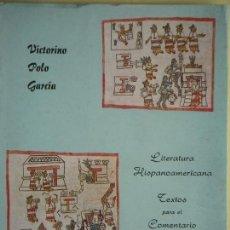 Libros de segunda mano: LITERATURA HISPANOAMERICANA . Lote 195298682